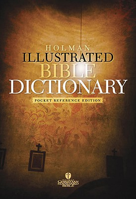 Holman Illustrated Pocket Bible Dictionary Cover Image