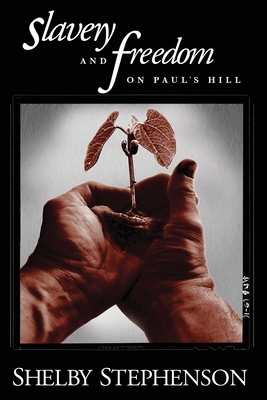 Cover for Slavery and Freedom on Paul's Hill
