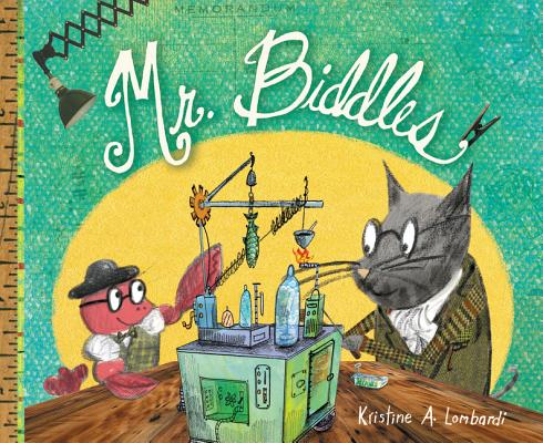 Mr. Biddles by Kristine A. Lombardi