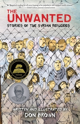 The Unwanted: Stories of the Syrian Refugees Cover Image