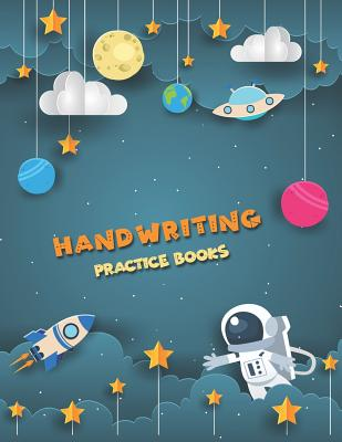 Handwriting Practice Books: Penmanship Paper Notebook Writing Hooked Learn Letter & Words with Dashed Center Line Cover Image