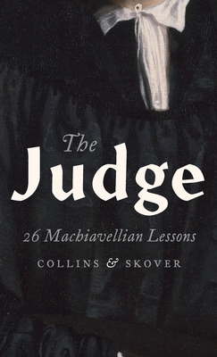 The Judge: 26 Machiavellian Lessons Cover Image