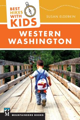 Best Hikes with Kids: Western Washington Cover Image