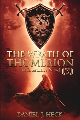 The Wrath of Thomerion: An Interactive Novel Cover Image