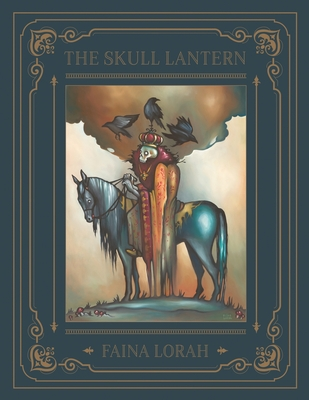 The Skull Lantern: A Russian Fairy Tale Cover Image