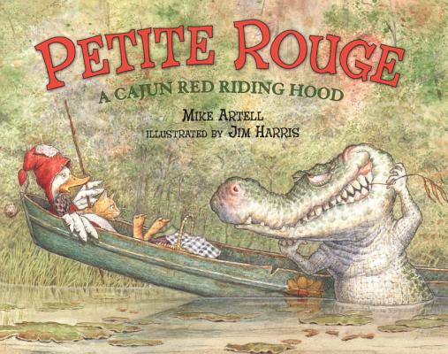 Petite Rouge: A Cajun Red Riding Hood Cover Image