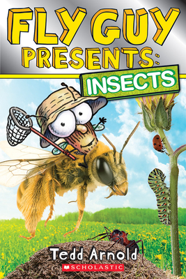Fly Guy Presents: Insects (Scholastic Reader, Level 2) Cover Image