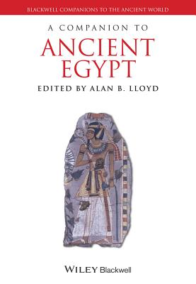 Cover for A Companion to Ancient Egypt (Blackwell Companions to the Ancient World)