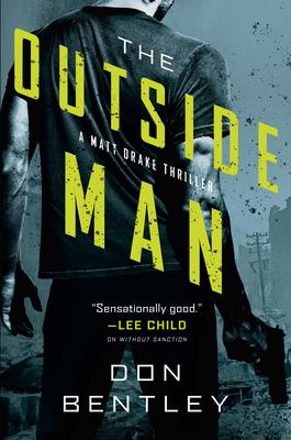 The Outside Man (A Matt Drake Thriller #2) Cover Image
