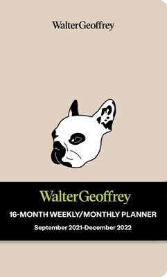 Walter Geoffrey 16-Month 2021-2022 Monthly/Weekly Planner Calendar Cover Image