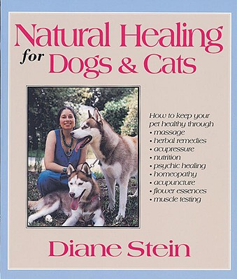 Natural Healing for Dogs and Cats Cover