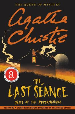 The Last Seance: Tales of the Supernatural Cover Image