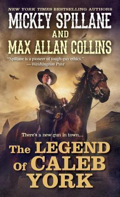 The Legend of Caleb York (A Caleb York Western #1) Cover Image