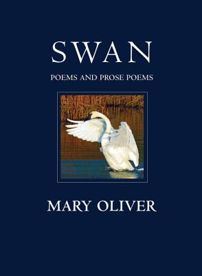 Swan: Poems and Prose Poems Cover Image