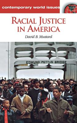 Racial Justice in America: A Reference Handbook (Contemporary World Issues) Cover Image