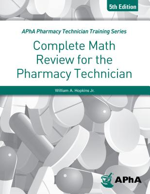 Complete Math Review for the Pharmacy Technician Cover Image