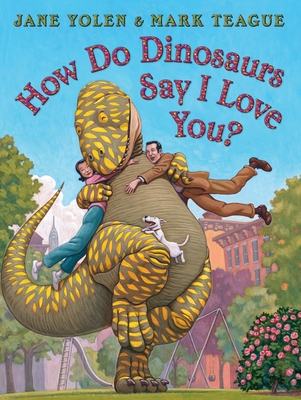How Do Dinosaurs Say I Love You? Cover