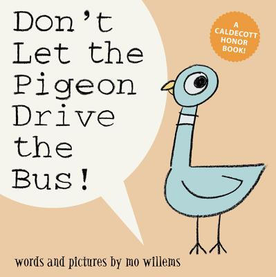 Don't Let the Pigeon Drive the Bus! (Big Book Edition) (A Pigeon Series Book) Cover Image