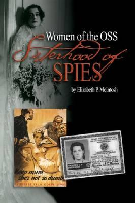 Sisterhood of Spies: The Women of the OSS Cover Image