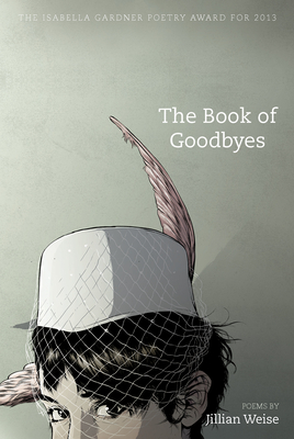 The Book of Goodbyes (American Poets Continuum #138) Cover Image