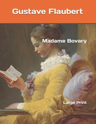 Madame Bovary: Large Print Cover Image