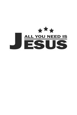 All you need is Jesus: Notizbuch Geschenk-Idee - Karo - A5 - 120 Seiten Cover Image