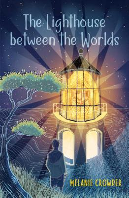 The Lighthouse between the Worlds (Lighthouse Keepers) Cover Image
