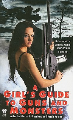 A Girl's Guide to Guns and Monsters Cover Image