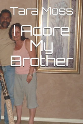 I Adore My Brother cover