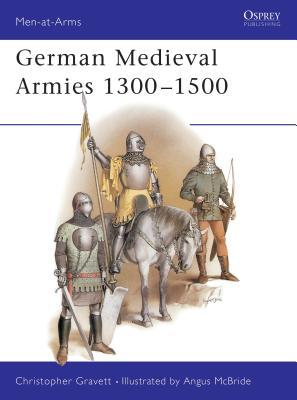 German Medieval Armies 1300-1500 Cover