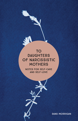 Cover for To Daughters of Narcissistic Mothers