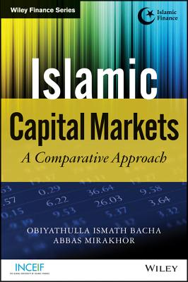 Islamic Capital Markets: A Comparative Approach (Wiley Finance) Cover Image