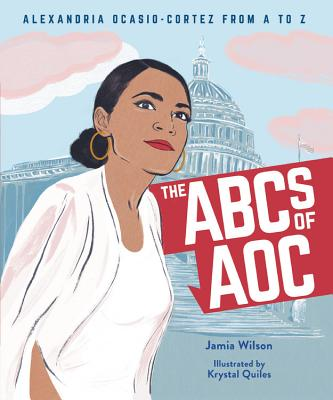 The ABCs of AOC: Alexandria Ocasio-Cortez from A to Z Cover Image