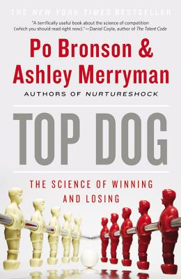 Top Dog: The Science of Winning and Losing Cover Image
