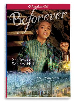 Shadows on Society Hill (American Girl: Addy Mysteries) Cover Image