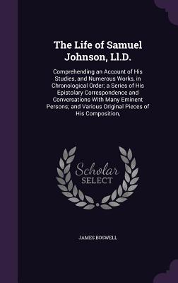 Cover for The Life of Samuel Johnson, LL.D.
