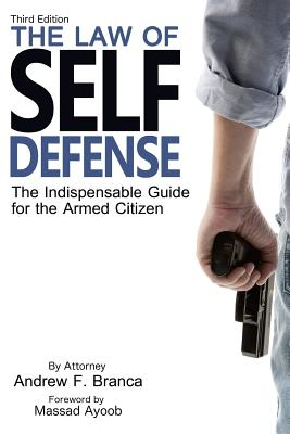 The Law of Self Defense, 3rd Edition Cover Image