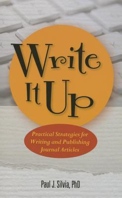 Write It Up! Practical Strategies for Writing and Publishing Journal Articles Cover Image