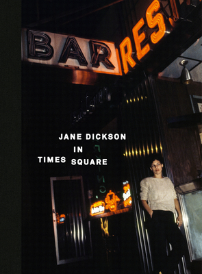 Jane Dickson in Times Square Cover Image