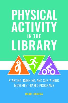 Healthy Living at the Library: Programs for All Ages Cover Image