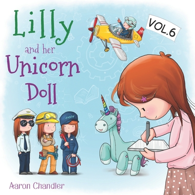 Lilly and Her Unicorn Doll: Vol. 6: The Importance of Learning Cover Image