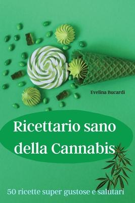 Ricettario sano della Cannabis Cover Image