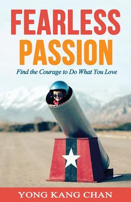 Fearless Passion: Find the Courage to Do What You Love Cover Image