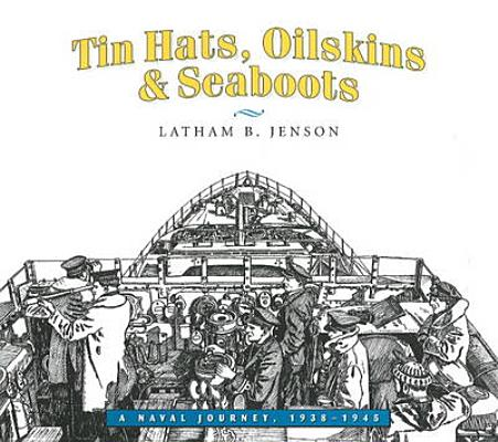 Tin Hats, Oilskins & Seaboots Cover