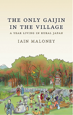 The Only Gaijin in the Village Cover Image