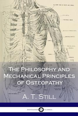 The Philosophy and Mechanical Principles of Osteopathy Cover Image