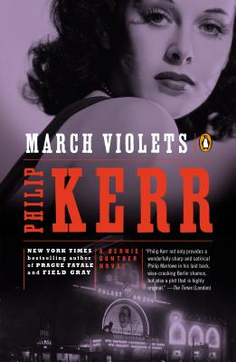March Violets: A Bernie Gunther Novel Cover Image