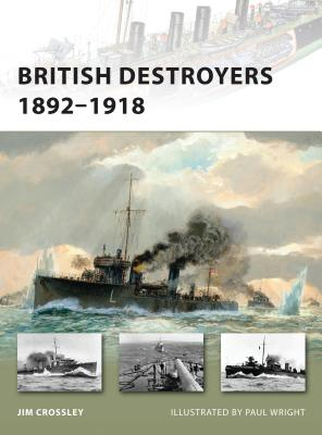 British Destroyers 1892-1918 Cover