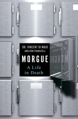 Morgue: A Life in Death Cover Image