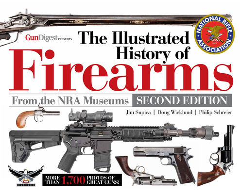 The Illustrated History of Firearms, 2nd Edition Cover Image